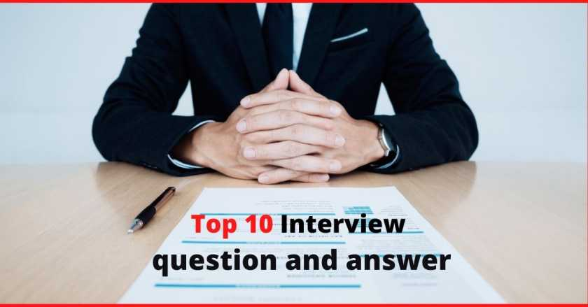 top interview question and answer